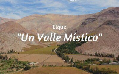 Valle del Elqui – Un Valle Místico